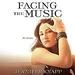 Facing the Music: My Story | Jennifer Knapp