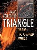 Triangle, David Von Drehle, 0786261382