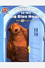 Welcome to the Big Blue House!: With 13 Flaps to Lift (Bear in the Big Blue House) Board book