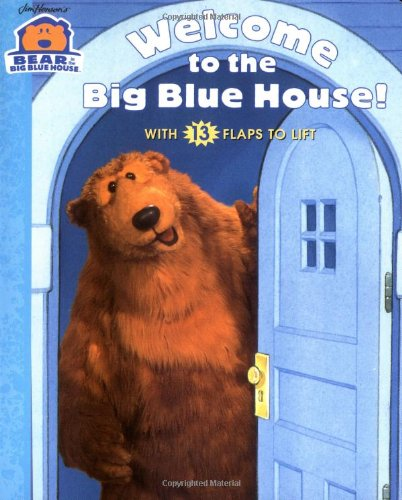 Welcome to the Big Blue House (Bear in the Big Blue House) ()