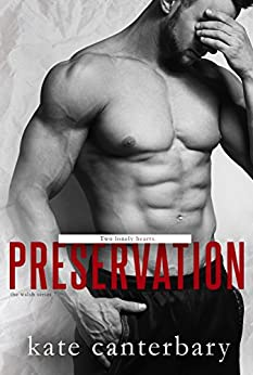 Preservation (The Walsh Series Book 7) by [Canterbary, Kate]