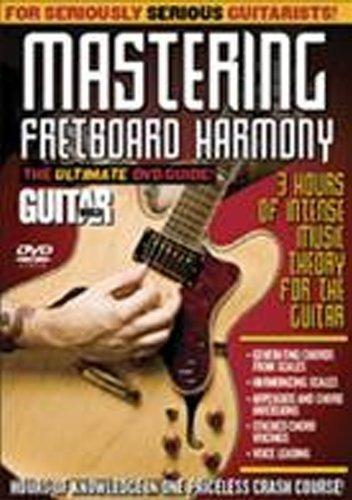 (Guitar World -- Mastering Fretboard Harmony: The Ultimate DVD)