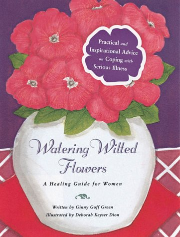 Watering Wilted Flowers: A Healing Guide for Women