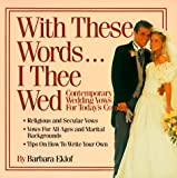 With These Words I Thee Wed, Barbara J. Eklof, 1558509801