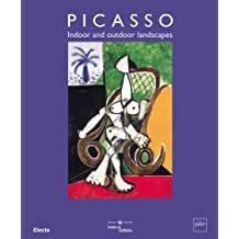 Picasso: Indoor and Outdoor Landscapes