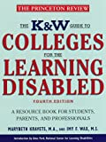The K and W Guide to Colleges for the Learning Disabled, Marybeth Kravets and Imy Wax, 0375750436
