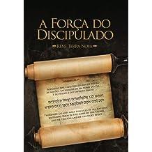 A Força do Discipulado