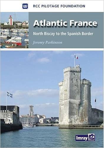Atlantic France: North Biscay to the Spanish Border (Imray Chart)