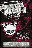 Monster High: Back and Deader Than Ever (Monster High (Books))