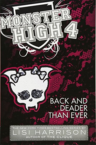 Monster High: Back and Deader Than -