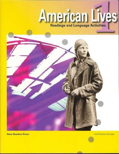 American Lives 1: Readings and Language Activities
