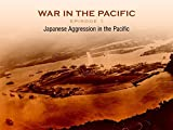 Japanese Aggression in the Pacific