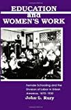Education and Women's Work 9780791406182