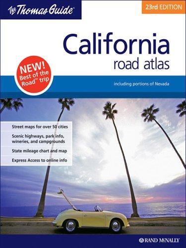 The Thomas Guide California Road Atlas (Thomas Guides)