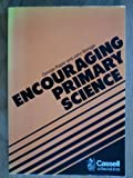 Encouraging Primary Science, George Raper and John Stringer, 0304313726