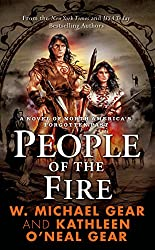 People of the Fire: A Novel of North America's Forgotten Past