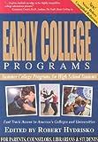 Early College Programs, Robert Hydrisko, 0972252002