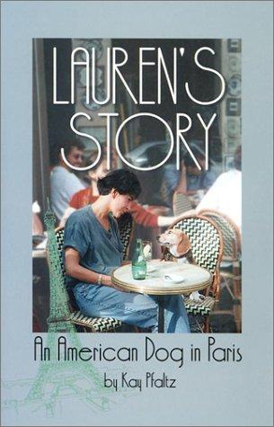 Lauren's Story: An American Dog in Paris pdf epub