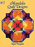 Mandala Quilt Designs, Katie Pasquini Masopust, 0486284913