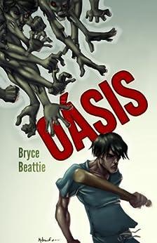 Amazon.com: Oásis (Portuguese Edition) eBook: Bryce Beattie, Rafa