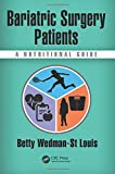 img - for Bariatric Surgery Patients: A Nutritional Guide book / textbook / text book