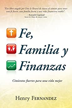 Fe, Familia Y Finanzas (Spanish Edition) - Kindle edition by Henry