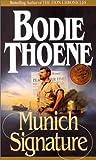Munich Signature, Bodie Thoene, 0764224298