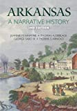 Arkansas : A Narrative History, Whayne, Jeannie M. and DeBlack, Thomas A., 155728993X