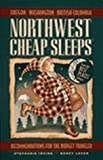 Northwest Cheap Sleeps, Stephanie Irving, Nancy Leson, 157061024X