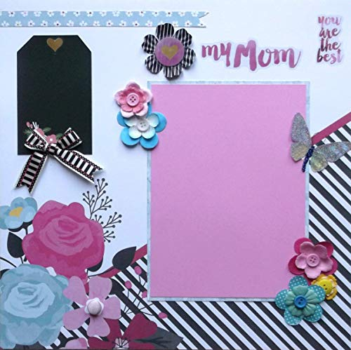 My Mom You Are the Best Pink Black White Striped Floral Scrapbook Page Premade 12 Inches x 12 Inches