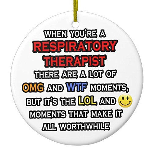 Funny Respiratory Therapist ... Omg Wtf Lol Ceramic Ornament CircleDesigned by Valentine Herty Wtf Christmas Ornaments