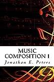 Music Composition 1, Jonathan Peters, 1495397327