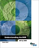 Understanding Arcsde, Robert West, 1589480090
