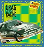 Drag Racing, Jeff Savage, 0382392930