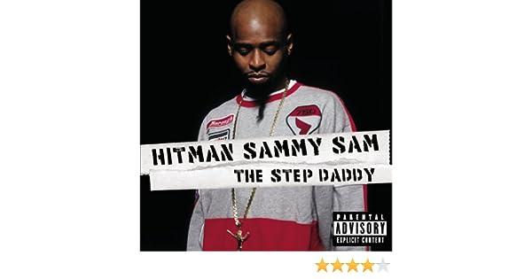 Step daddy by hitman sammy sam on amazon music amazon. Com.