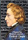 Frédéric Chopin :