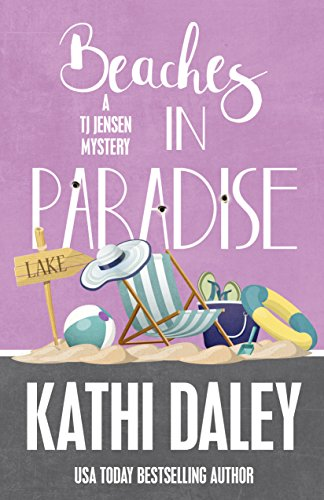 Beaches in Paradise (A Tj Jensen Mystery Book 9)