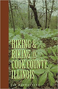 ?DJVU? Hiking And Biking In Cook County Illinois (Third In A Series Of Chicagoland Hiking And Biking Guidebooks). solucion Project visto todos Garbage nuevo Vinyl interior 51Z4W4ZAW4L._SY344_BO1,204,203,200_