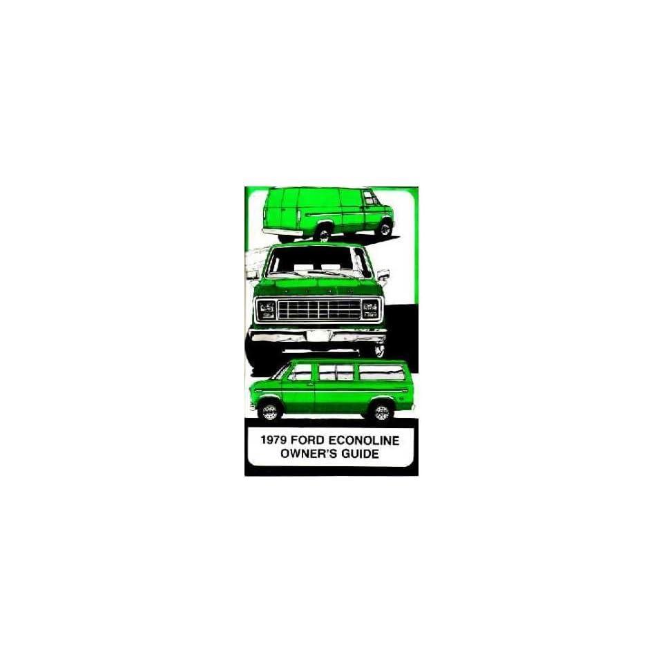 1979 Ford Econoline Van Owners Manual User Guide Operator Book Fuses Fluids OEM