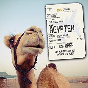 Eine Reise durch Ägypten Hörbuch