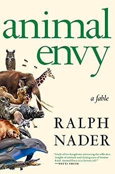 Animal Envy by [Nader, Ralph]
