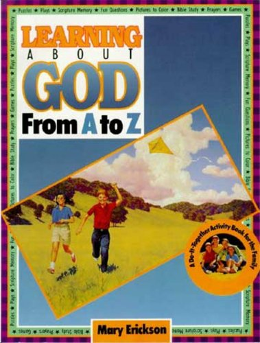Learning About God from A to Z (Learning About God From A To Z)