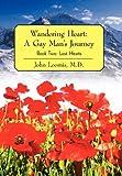 Wandering Heart: A Gay Man's Journey, John Loomis, 1462038379