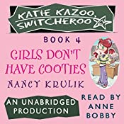 Katie Kazoo, Switcheroo #4: Girls Don't Have Cooties | Nancy Krulik