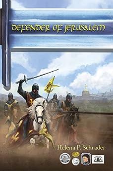 Defender of Jerusalem by [Schrader, Helena P.]