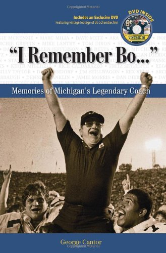 """I Remember Bo. . ."": Memories of Michigan's Legendary Coach ebook"