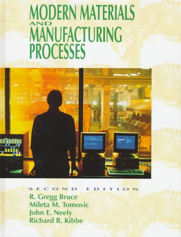 Modern Materials and Manufacturing Processes (2nd Edition)