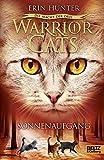 Warrior Cats - Die Macht der drei. Sonnenaufgang: III, Band 6