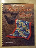Rail Fence Quilt, for Kids of All Ages, Luann Stout, 0922705445