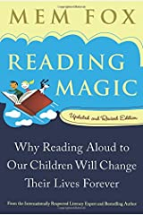 Reading Magic: Why Reading Aloud to Our Children Will Change Their Lives Forever Paperback